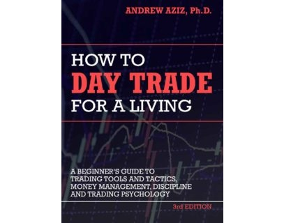 How to Day Trade for a Living 1