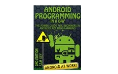 Android Programming in a Day